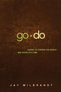 Go + Do: Daring to Change the World One Story at a Time
