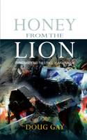 Honey from the Lion: Christianity and the Ethics of Nationalism