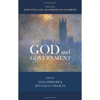 God and Government. Edited by Nick Spencer and Jonathan Chaplin