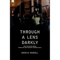 Through A Lens Darkly