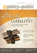 CPIP - Liberty or Liability