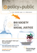 Policy in Public - Big Society Meets Social Justice