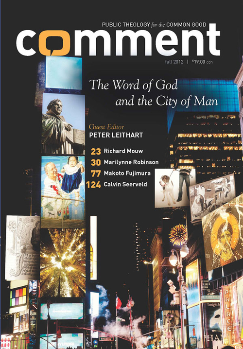 Comment Magazine - The Word of God and the City of Man