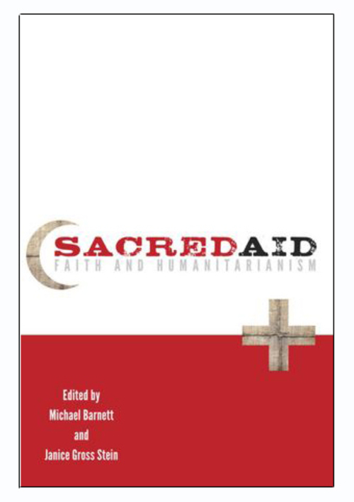 Policy in Public - <i>Sacred Aid</i>: Does Humanitarianism Need Religion?