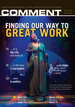 Comment Magazine - Finding our way to great work