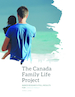 The Canada Family Life Project