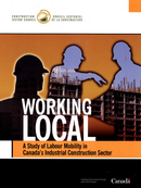 Working Local: A study of Stationary Labour in Canada's Construction Sector