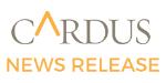 Cardus News Release